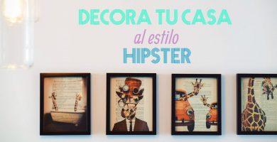 Decorá tu casa como un hipster